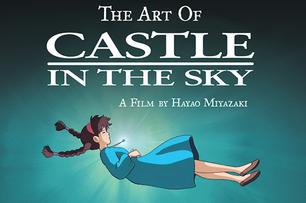 Exploring Ghibli History with The Art of Castle in the Sky