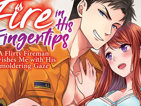 Fire in His Fingertips [Manga Review]