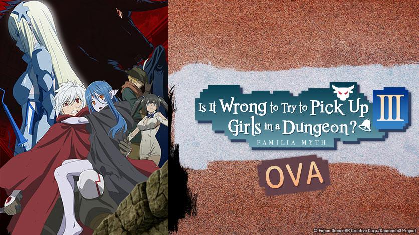 HIDIVE to Stream Third DanMachi OVA Starting on April 28