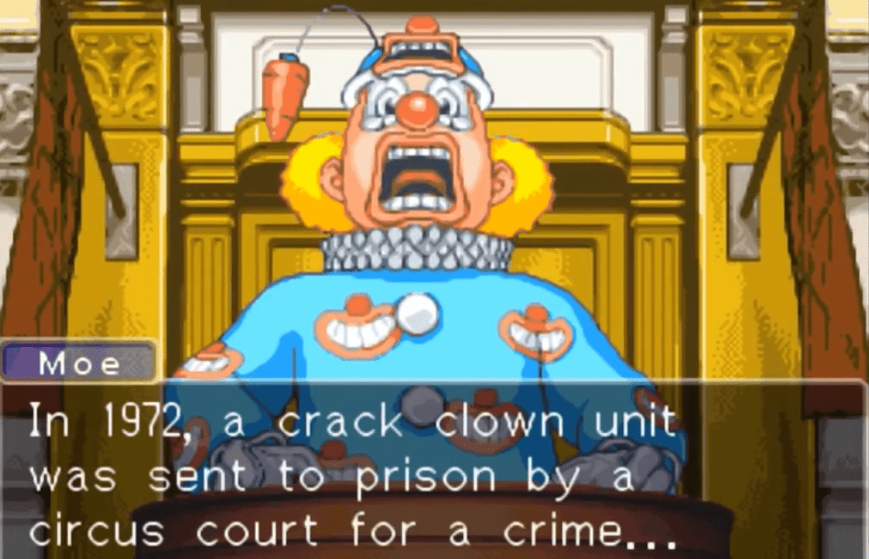 """""""In 1972, a crack clown unit was sent to prison by a circus court for a crime..."""""""